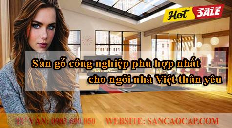 Sàn gỗ công nghiệp phù hợp nhất cho ngôi nhà Việt.
