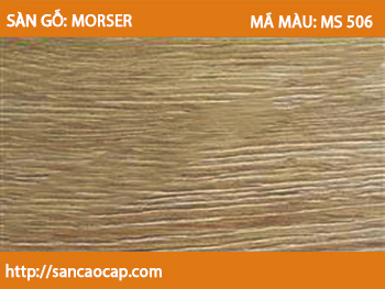 Sàn gỗ Morser MS 506