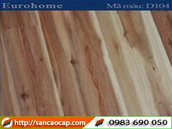 Sàn gỗ Eurohome D104