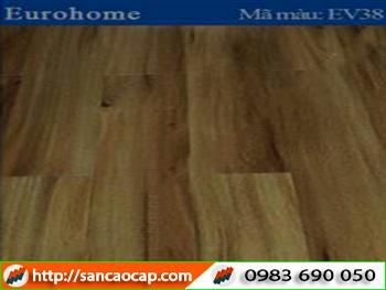 Sàn gỗ Eurohome EV38