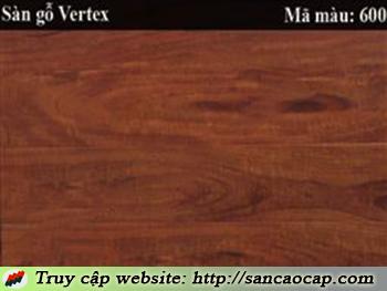 Sàn gỗ Vertex 600